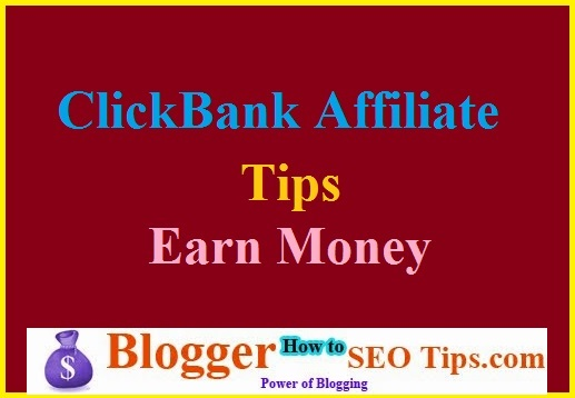 ClickBank Affiliate, Tips to Make Money from ClickBank, Affiliate Marketing