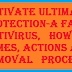 Activate Ultimate Protection-A fake Antivirus, causes, actions and removal.