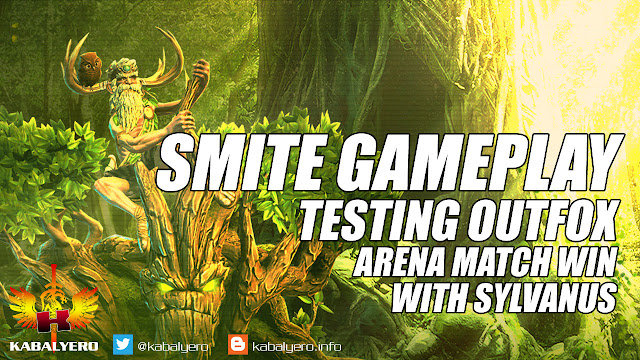 SMITE Gameplay, Testing Outfox, Arena Match Win With Sylvanus • KABALYERO