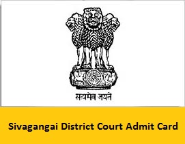 Sivagangai District Court Admit Card
