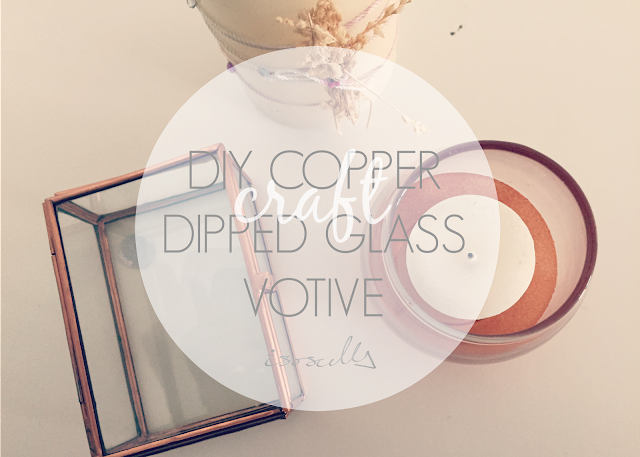 DIY copper dipped glass votive header