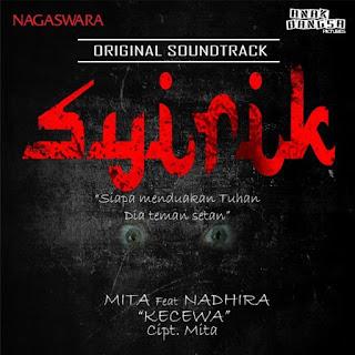 Lirik Lagu Mita feat. Nadhira - Kecewa (Ost. SYIRIK)