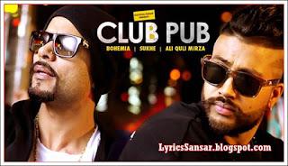 CLUB PUB (TAMASHA): Bohemia & Sukhe | Ali Quli Mirza