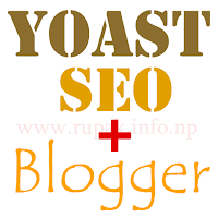 How to Use Yoast SEO on Blogger Post?