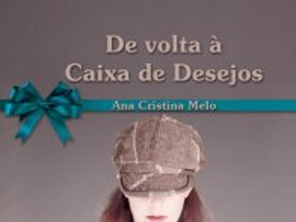 Resenha Nacional II De volta a caixa dos desejos - Ana Cristina Melo