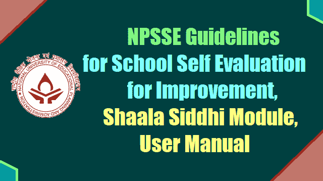 NPSSE Guidelines for School Self Evaluation for Improvement, Shaala Siddhi Module, User Manual