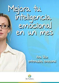 Mejora Tu Inteligencia Emocional En Un Mes PDF