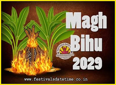 2029 Magh Bihu Festival Date and Time, 2029 Magh Bihu Calendar
