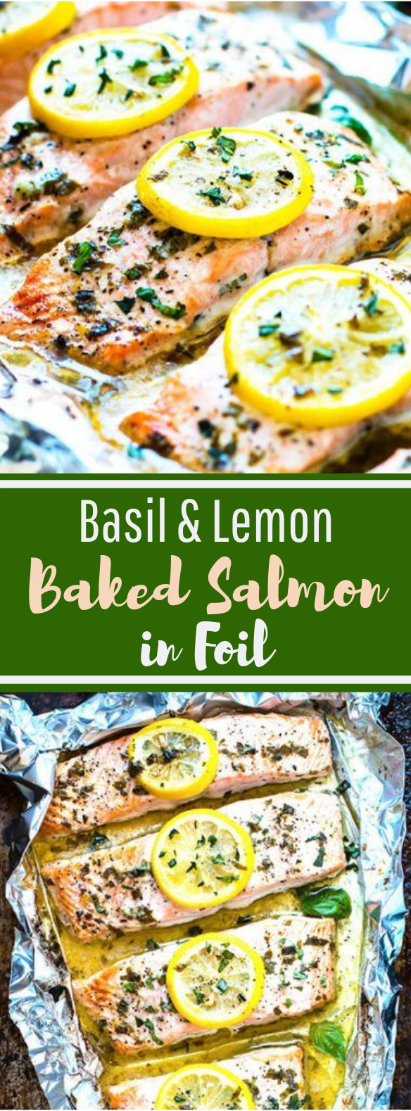 Basil & Lemon Baked Salmon in Foil #healthy #seafood
