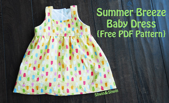 2b431890a936 Summer Breeze Baby Dress  Free PDF Pattern  - Shwin and Shwin