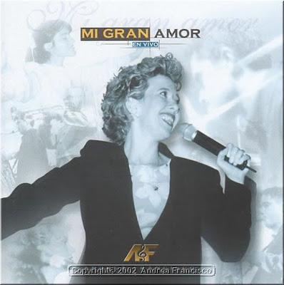 Andrea Francisco-Mi Gran Amor-