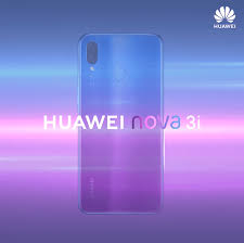 Huawei Nova 3i Price [ Leaked Before  Of Launch ] See Specifications