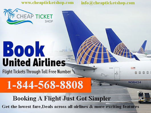 Book United Airlines Tickets with Cheap Ticket Shop