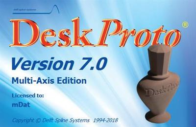 DeskProto 7 Multi-Axis Edition Full Free Download