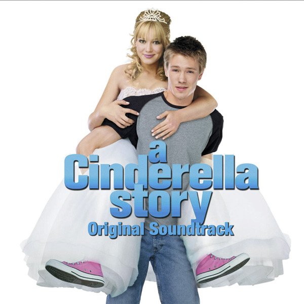 Various Artists – A Cinderella Story (Original Soundtrack ...