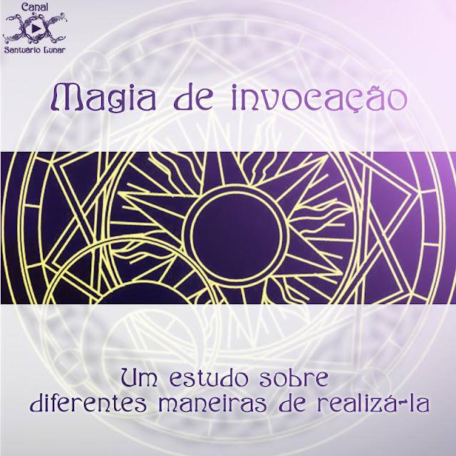 Magia de invocação | Bruxaria, Paganismo, Wicca
