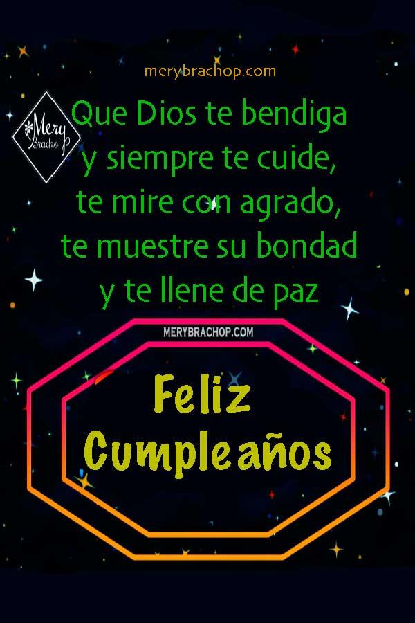 Frases con imágenes de cumpleaños cristianas por Mery Bracho. Bendiciones en cumple, tarjetas de felicitaciones para dedicar a amigos y familia.
