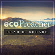 EcoPreacher is now on Patheos.com!