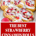 The Best Strawberry Cinnamon Rolls