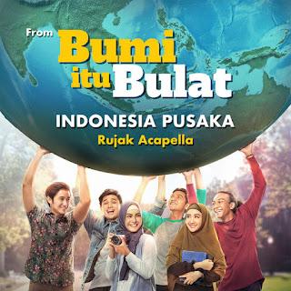 """Rujak Acapella - Indonesia Pusaka (From """"Bumi Itu Bulat"""") on iTunes"""