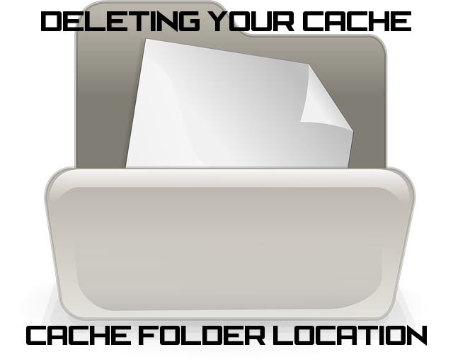 Deleting your Cache