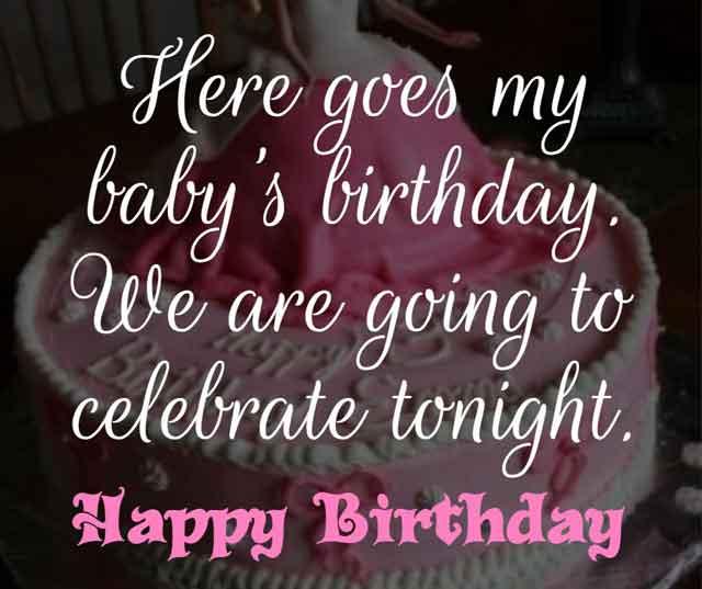 ❝ Here goes my baby's birthday. We are going to celebrate tonight. Happy birthday! ❞