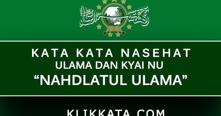 Kata Kata NU (Nahdlatul Ulama) : Kumpulan Nasehat Kyai