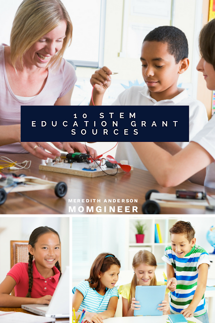 10 STEM educational grant sources and downloadable PDF to help get you started. | Meredith Anderson - Momgineer