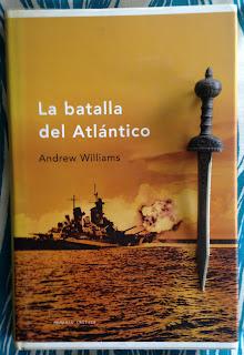 Portada del libro La batalla del Atlántico, de Andrew Williams
