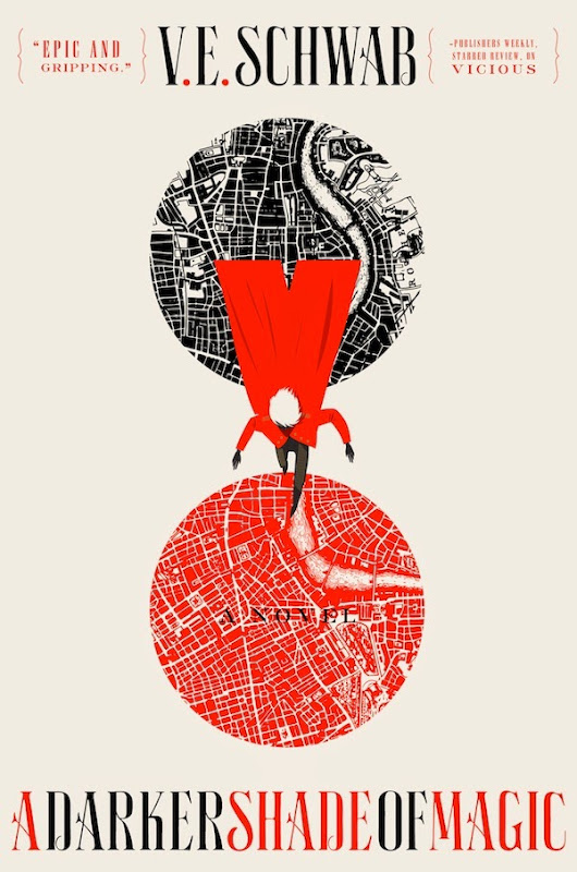A Darker Shade of Magic by V.E. Schwab Blog Tour & Giveaway Stops HERE!