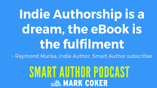 "image reads:  ""Indie Authorship is a dream, the eBook is the fulfilment"""
