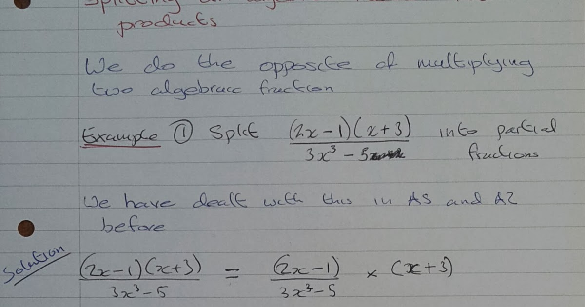 A Level Maths Notes: A2 Partial Fractions: product of