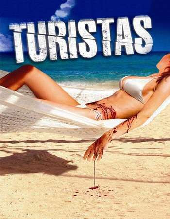Poster Of Turistas 2006 Full Movie In Hindi Dubbed Download HD 100MB English Movie For Mobiles 3gp Mp4 HEVC Watch Online