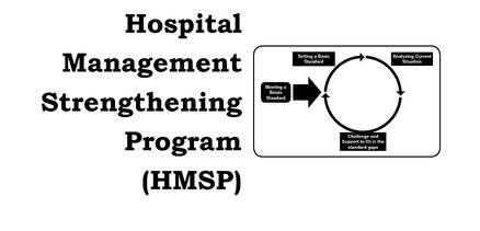 Hospital Management Strengthening Program (HMSP)