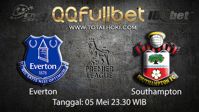 BOLA88 - PREDIKSI TARUHAN BOLA EVERTON VS SOUTHAMPTON 5 MEI 2018 ( ENGLISH PREMIER LEAGUE )