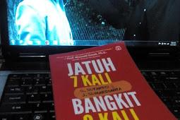 """Kata-Kata Motivasi Kehidupan dalam Buku """"Jatuh 7 Kali Bangkit 8 Kali"""" Karya G. Sutarto dan J. Sumardianta"""