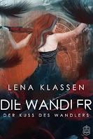 https://ruby-celtic-testet.blogspot.com/2019/04/die-wandler-der-kuss-des-wandlers-von-lena-klassen.html
