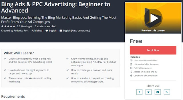 [100% Free] Bing Ads & PPC Advertising: Beginner to Advanced