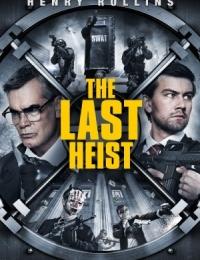 The Last Heist | Bmovies
