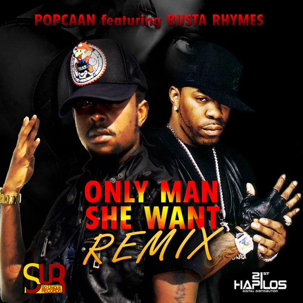 Popcaan - Only Man She Want (feat. Busta Rhymes) - Single Cover