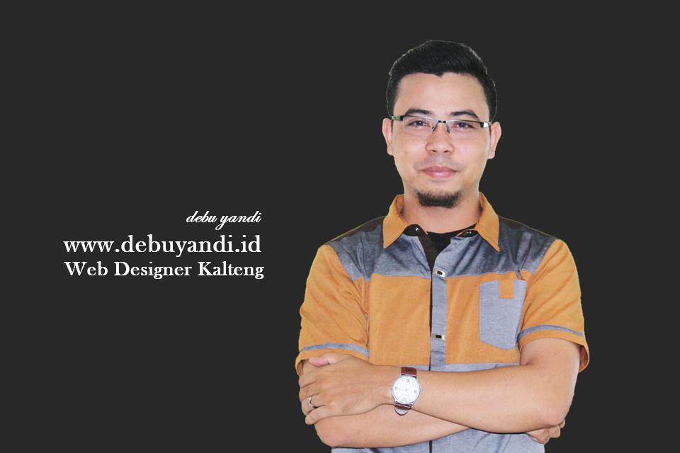 Debu Yandi, Web Designer Kalteng