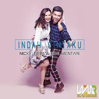 Lirik Lagu Nicky Tirta & Rini Mentari Indah Cintaku