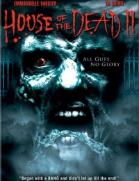 House of the Dead 2 | Bmovies