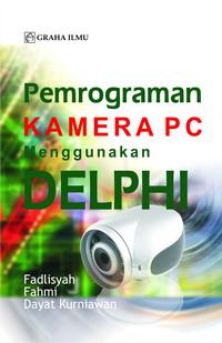 Pemrograman Kamera PC Menggunakan Delphi