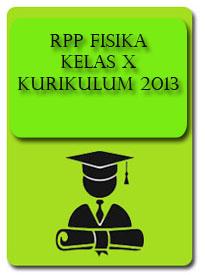 RPP FISIKA Kelas X | Kurikulum 2013