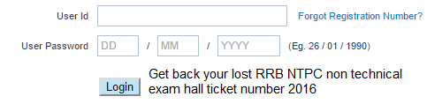 lost RRB NTPC Hall Ticket Number 2016