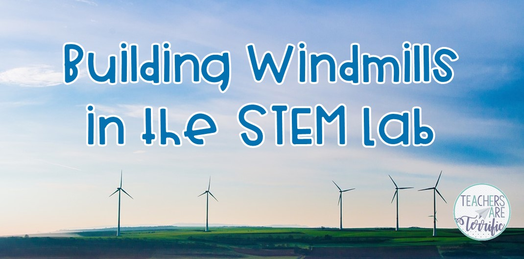 STEM Challenges that all use wind power! This includes windmills, wind cars, and wind boats! Check this blog post for more!