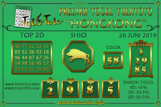 Prediksi Togel HONGKONG TULISTOTO 26 JUNI 2019