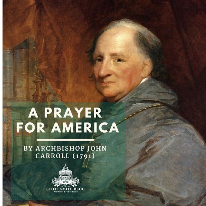 A Prayer for America by John Carroll, First U.S. Bishop