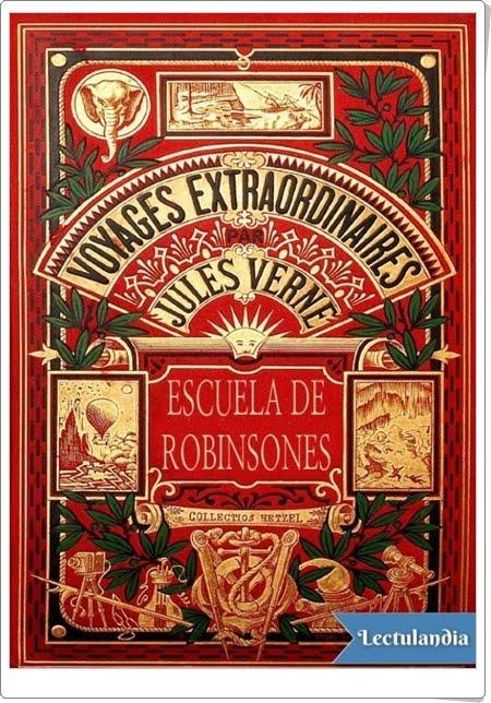 """""""Escuela de Robinsones"""" de Julio Verne"""
